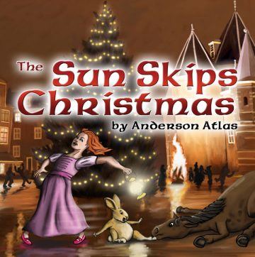 The Sun Skips Christmas Children's Book by Anderson Atlas