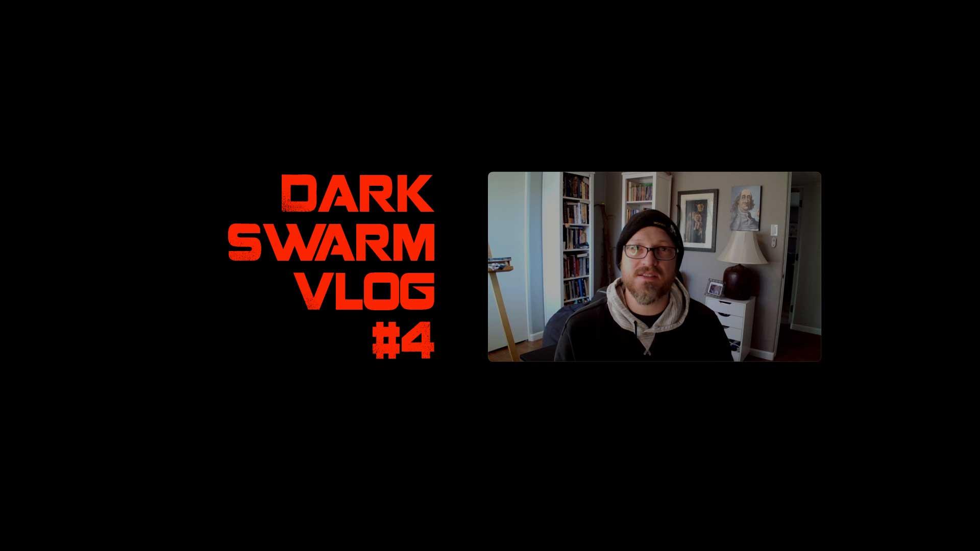 dark swarm vlog 4 by anderson atlas